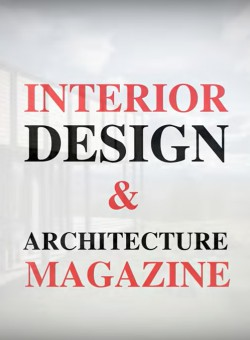 Interior Design & Architecture Magazine